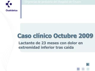 Caso clínico Octubre 2009