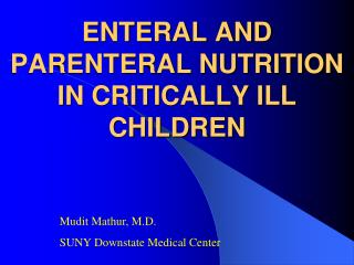 ENTERAL AND PARENTERAL NUTRITION IN CRITICALLY ILL CHILDREN