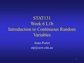 STAT131  Week 6 L1b  Introduction to Continuous Random Variables