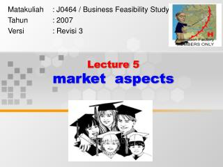 Lecture 5  market  aspects