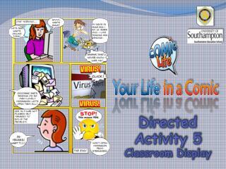Directed Activity 5 Classroom Display