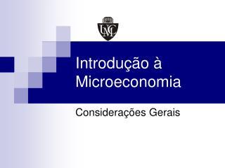 Introdu �� o  �  Microeconomia