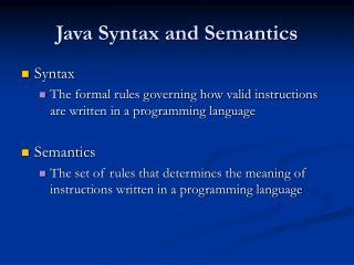 Java Syntax and Semantics