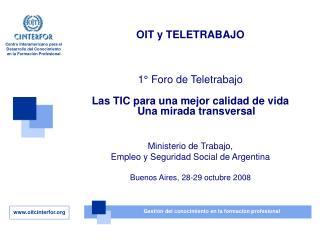 OIT y TELETRABAJO 1° Foro de Teletrabajo