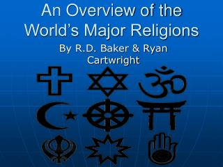 An Overview of the World s Major Religions