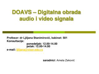 DOAVS – Digitalna obrada audio i video signala