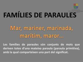 FAMÍLIES DE PARAULES