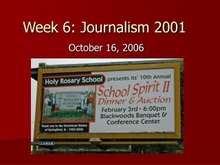 Week 6: Journalism 2001