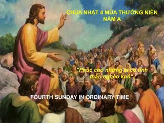 CHÚA NHẬT 4 MÙA THƯỜNG NIÊN NĂM A