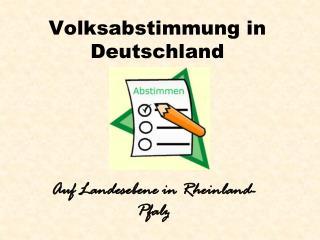 Volksabstimmung in Deutschland