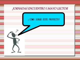 JORNADAS ENCUENTRO I MAYO LECTOR