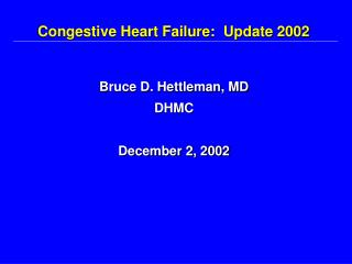 Congestive Heart Failure:  Update 2002