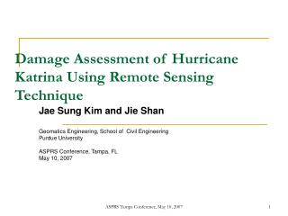 Damage Assessment of Hurricane Katrina Using Remote Sensing Technique