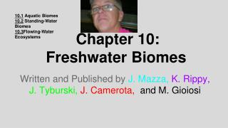 Chapter 10:  Freshwater Biomes