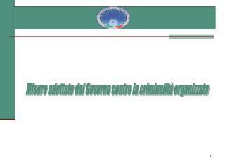 Misure adottate dal Governo contro la criminalità organizzata