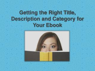 Getting the Right Title, Description and Category for Your E