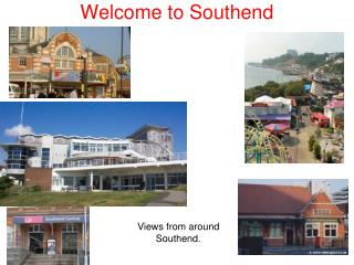 Welcome to Southend