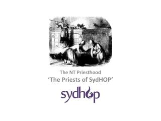 The NT Priesthood 'The Priests of  SydHOP '