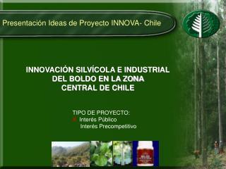 Presentación Ideas de Proyecto INNOVA- Chile