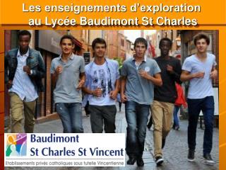 Les enseignements d'exploration  au Lycée Baudimont St Charles