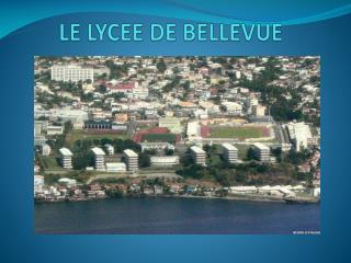 LE LYCEE DE BELLEVUE