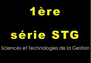 S ciences et T echnologies de la G estion