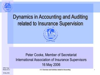 Dynamics in Accounting and Auditing related to Insurance Supervision