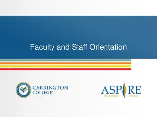 Faculty and Staff Orientation