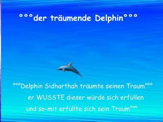 ���der tr�umende Delphin���