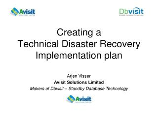 Creating a  Technical Disaster Recovery Implementation plan