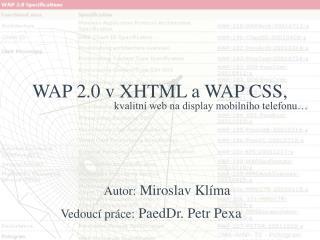 WAP 2.0 v XHTML a WAP CSS,