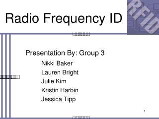 Radio Frequency ID
