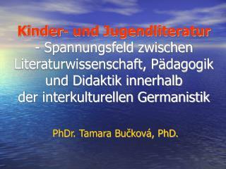 PhDr. Tamara Bučková, PhD.