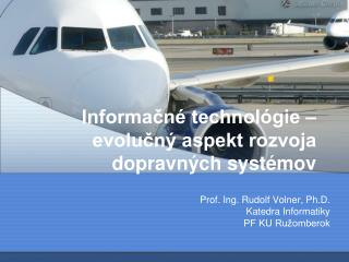 Informačné technológie – evolučný aspekt rozvoja dopravných systémov