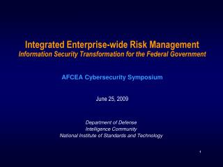 Integrated Enterprise-wide Risk Management Information Security Transformation for the Federal Government     AFCEA Cybe