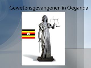 Gewetensgevangenen in Oeganda