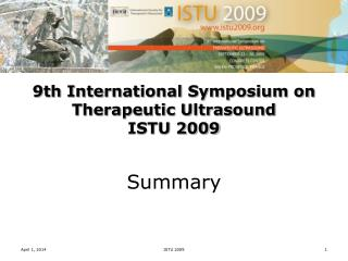 9th International Symposium on Therapeutic Ultrasound ISTU 2009