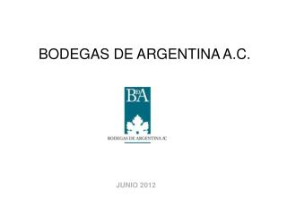 BODEGAS DE ARGENTINA A.C.