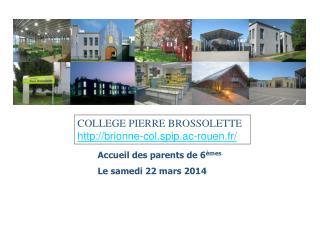 COLLEGE PIERRE  BROSSOLETTE brionne-col.spip.ac-rouen.fr/