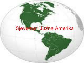 Sjeverna i Južna Amerika