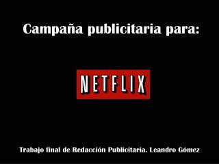Trabajo final de Redacci�n Publicitaria. Leandro G�mez