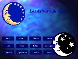 Los Astros y su Signo