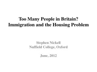 Too Many People in Britain? Immigration and the Housing Problem