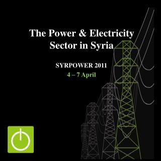 The Power  Electricity Sector in Syria