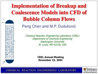 Implementation of Breakup and Coalescence Models into CFD of Bubble Column Flows