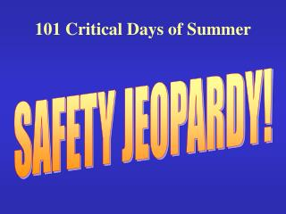 101 Critical Days of Summer