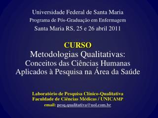Universidade Federal de Santa Maria Programa de Pós-Graduação em Enfermagem