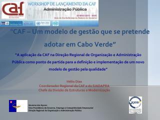 """"""" CAF – Um modelo de gestão que se pretende adotar em Cabo Verde"""""""