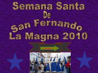 San Fernando  La Magna 2010