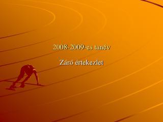 2008-2009-es tan�v